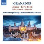 GRANADOS, E.: Orchestral Works, Vol. 3 - Liliana / Suite Oriental / Elisenda
