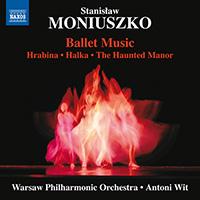 MONIUSZKO, S.: Ballet Music