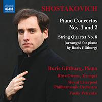 SHOSTAKOVICH, D.: Piano Concertos Nos. 1 and 2 / String Quartet No. 8 (arr. for piano)