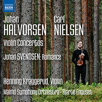 HALVORSEN, J.: Violin Concerto / NIELSEN, C.: Violin Concerto / SVENDSEN: Romance