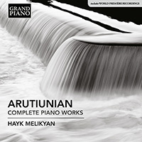 ARUTIUNIAN, A.: Piano Works (Complete)
