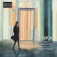 GLINKA, M.I.: Piano Works (Complete), Vol. 1 - Variations