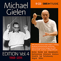 Orchestral and Choral Music - WAGNER, R. / BERLIOZ, H. / SCHUMANN, R. / DVOŘÁK, A. (Michael Gielen Edition, Vol. 4 (1968-2014))